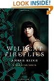 Wildcat Fireflies: A Meridian Novel