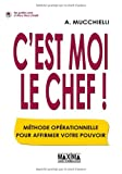 img - for C'est moi le chef ! (French Edition) book / textbook / text book