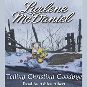 Telling Christina Goodbye Audiobook