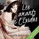 Les amants de l'Exodus | Livre audio Auteur(s) : Ramón Basagana Narrateur(s) : François Raison
