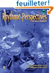 Rhythmic Perspectives
