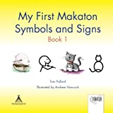 My First Makaton Symbols and Signs Book 1