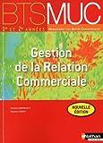 echange, troc Caroline Bertolotti, Pascale Stoupy - Gestion de la Relation Commerciale