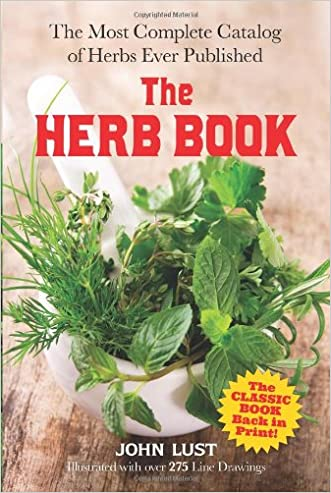 The Herb Book: The Most Complete Catalog of Herbs Ever Published (Dover Cookbooks) written by John Lust