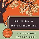 To Kill a Mockingbird Hörbuch von Harper Lee Gesprochen von: Sissy Spacek