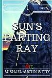 Sun's Parting Ray (Sunset's Hope) (Volume 1)