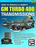 Cliff Ruggles How to Rebuild & Modify GM Turbo 400 Transmissions (S-A Design Workbench Series)