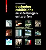 img - for Ausstellungen Entwerfen / Designing Exhibitions: Kompendium Fur Architekten, Gestalter Und Museologen / A Compendium for Architects, Designers and Mus (German Edition) book / textbook / text book