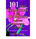 img - for 101 Simple Suggestions and Quotations to Express Compassion and Empathy: (An Aid in Healing Ourselves and the World) (Hardback) - Common book / textbook / text book