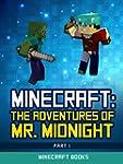 Minecraft: The Adventures of Mr.Midni...
