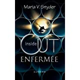 Inside Out - Enferm�epar Maria V. Snyder