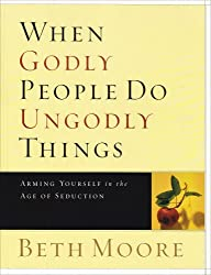 DO UNGODLY GODLY THINGS WHEN PEOPLE