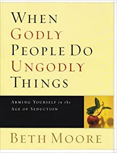 "Cover of ""When Godly People Do Ungodly Th..."