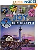 The NEW Joy of Digital Photography (Lark Photography Book)