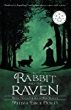 img - for The Rabbit and the Raven: Book Two in the Solas Beir Trilogy (Volume 2) book / textbook / text book