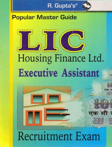 LIC Housing Finance Ltd.: Executive Asst. Exam Guide (Popular Master Guide)