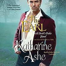 The Earl: The Devil's Duke Series, Book 2 Audiobook by Katharine Ashe Narrated by Saskia Maarleveld