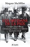 Les artisans de la paix (French Edition) (2709628112) by Margaret MacMillan