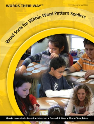 Words Their Way: Word Sorts for Within Word Pattern Spellers (2nd Edition)