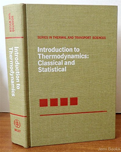 Introduction to Thermodynamics: Classical and Statistical (Thermal & Transport Science)