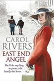 Carol Rivers East End Angel