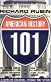American History 101: From the Civil War to the End of the 20th Century (1596872128) by Rubin, Richard