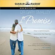 I Promise: How 5 Commitments Determine the Destiny of Your Marriage | [Gary Smalley]