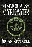 The Immortals of Myrdwyer