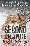 Second Chance Holiday. (Novella)