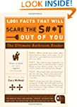 1, 001 Facts That Will Scare the S**t...