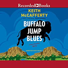 Buffalo Jump Blues Audiobook by Keith McCafferty Narrated by Rick Holmes