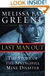 Last Man Out: The Story of the Spring...