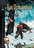 Kar Domadrosch! (Anthologie zu Angroschs Kinder)