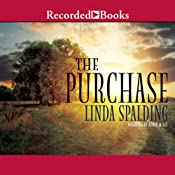 The Purchase | [Linda Spalding]