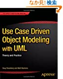 Use Case Driven Object Modeling With Umltheory and Practice (Expert's Voice in UML Modeling)