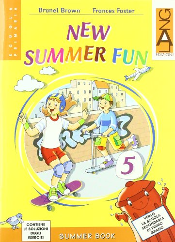New summer fun. Con CD Audio. Per la Scuola elementare: 5