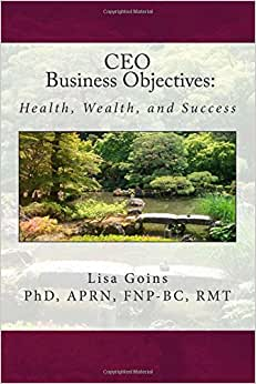 CEO Business Objectives: Health, Wealth, And Success