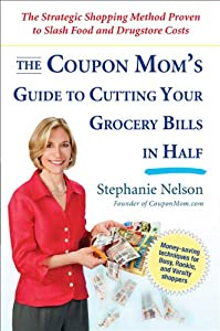 "Cover of ""The Coupon Mom's Guide to Cutti..."