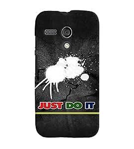 Fuson Premium Just Do It Printed Hard Plastic Back Case Cover for Motorola Moto G