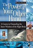 img - for The Power of Your Other Hand, Revised Edition book / textbook / text book