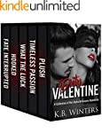 Dirty Valentine: A Collection of 17 D...