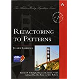 Refactoring to Patterns ~ Joshua Kerievsky