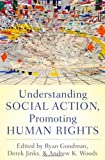 img - for Understanding Social Action, Promoting Human Rights book / textbook / text book