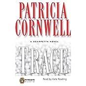 Trace: A Scarpetta Novel | Patricia Cornwell