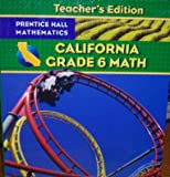 img - for California Grade 6 Math (Teacher's Edition) book / textbook / text book