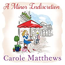 A Minor Indiscretion Audiobook by Carole Matthews Narrated by Antonia Beamish