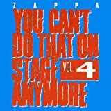 You Can't Do That On Stage Anymore, Vol. 4 [2 CD]