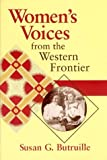img - for Women's Voices from the Western Frontier by Susan G. Butruille (1995-10-03) book / textbook / text book
