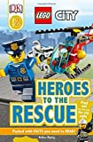 img - for DK Reads LEGO?? City Heroes to the Rescue (Dk Reads Level 2) by Esther Ripley (2016-07-01) book / textbook / text book