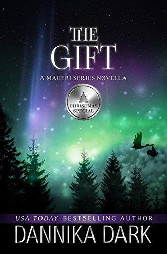 The Gift: A Christmas Novella (Mageri Series Book 6) cover